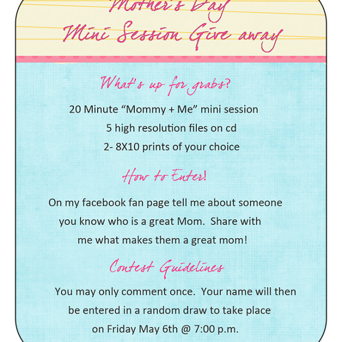 Mother's Day Mini Session Give Away!